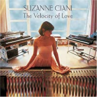Velocity of Love by Suzanne Ciani (1995-12-05)