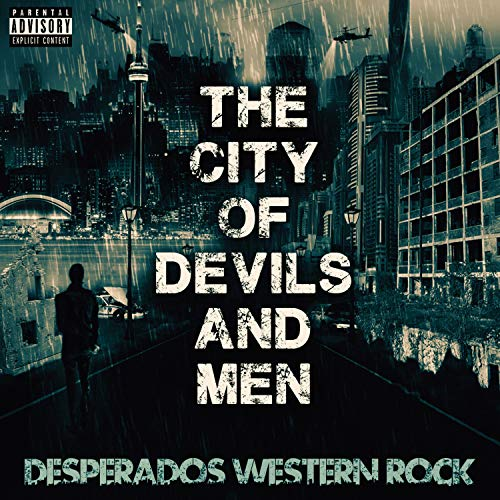 The City of Devils and Men [Explicit]