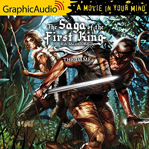 The Dame [Dramatized Adaptation] Audiobook By R. A. Salvatore cover art