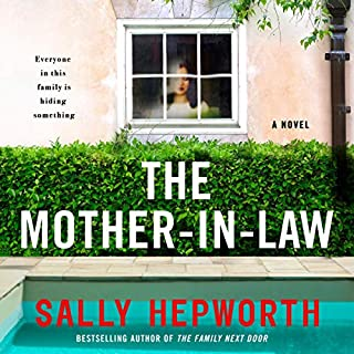 The Mother-in-Law                   By:                                                                                                                                 Sally Hepworth                               Narrated by:                                                                                                                                 Barrie Kreinik                      Length: 9 hrs and 12 mins     461 ratings     Overall 4.4