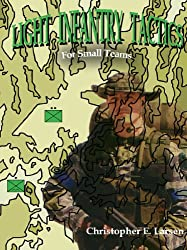 Book Review: Light Infantry Tactics: For Small Teams