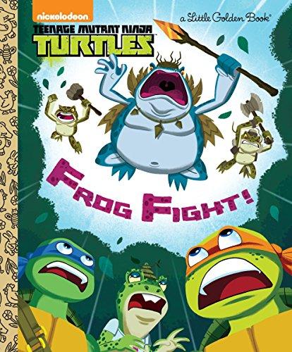 Frog Fight! (Teenage Mutant Ninja Turtles) (Little Golden Books: Teenage Mutant Ninja Turtles)