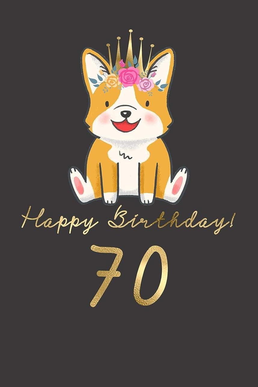 変数興味カテナHappy Birthday! 70: 70th Birthday Gift Book for Messages, Birthday Wishes, Journaling and Drawings. For Dog Lovers!