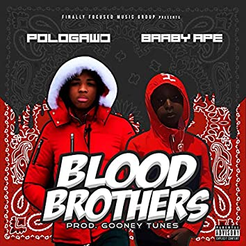 Blood Brothers (feat. Baaby Ape)