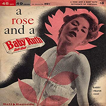 A Rose and a Baby Ruth
