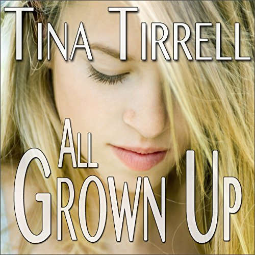 All Grown Up audiobook cover art