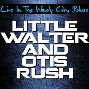 Live in the Windy City Blues