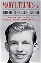 Best Selling Political Revelation |Too Much and Never Enough Book - Mary Trump | 9781982141462 | 1982141468 |