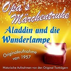 Aladdin und die Wunderlampe (Opa's Märchentruhe)