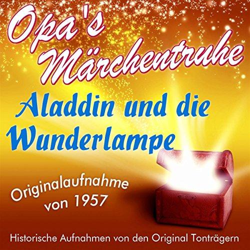 Aladdin und die Wunderlampe (Opa's Märchentruhe) Titelbild