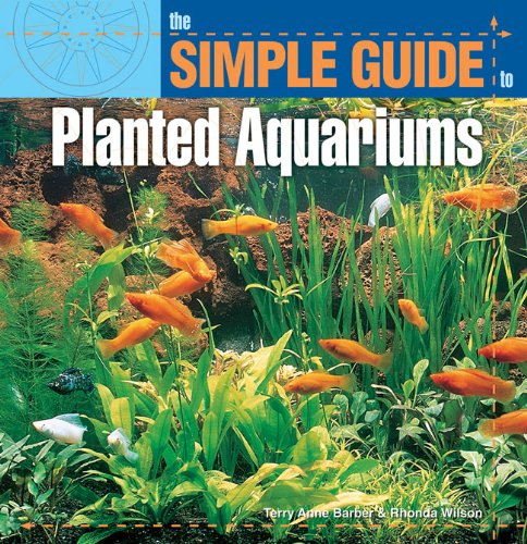 Simple Guide to Planted Aquariums (Simple Guide To. . .) (English Edition)