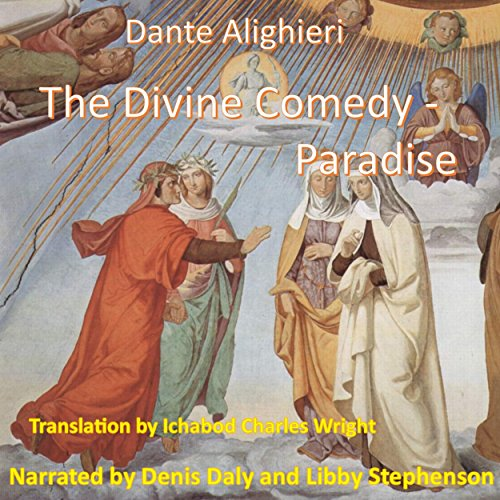 The Divine Comedy: Paradiso                   By:                                                                                                                                 Dante Alighieri                               Narrated by:                                                                                                                                 Denis Daly,                                                                                        Libby Stephenson                      Length: 5 hrs and 14 mins     1 rating     Overall 4.0