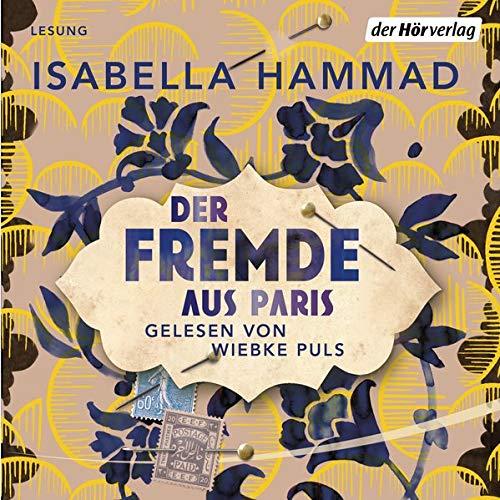 Der Fremde aus Paris Audiobook By Isabella Hammad cover art