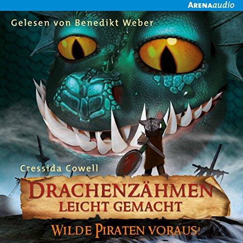 Wilde Piraten voraus! (Drachenzähmen leicht gemacht 2) audiobook cover art