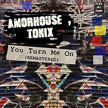 You Turn Me On ( Remastered )