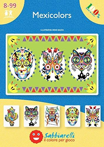 Sabbiarelli Sand-it for Fun - Album Mexicolor: 5 vorgeklebte Zeichnungen, zum bemalen mit Sand (Sand Nicht enthalten), Geeignet für Kinder Jahre 8+