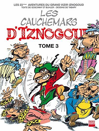 Iznogoud - tome 23 - Les cauchemars d'Iznogoud 3 (BANDE DESSINEE)