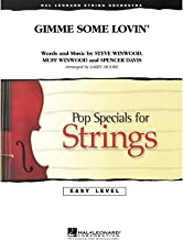 Hal Leonard Gimme Some Lovin' Easy Pop Specials For Strings Series by Steve Winwood Arranged by Larry Moore