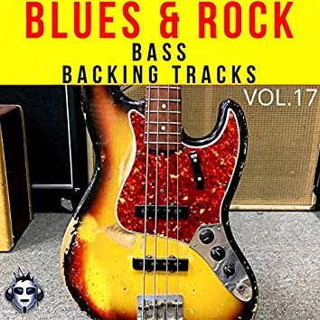 Top One Bass Blues & Rock Backing Tracks, Vol. 17