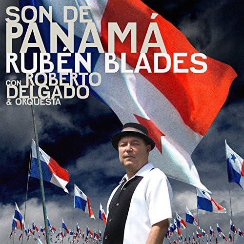 Rubén Blades & Roberto Delgado & Orquesta