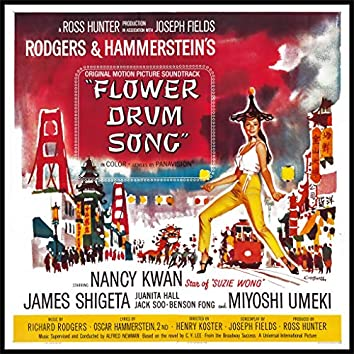Flower Drum Song ; Rogers and Hammerstein Original Film Soundtrack