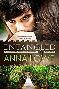 Entangled (Serendipity Adventure Romance Book 2) by [Anna Lowe]