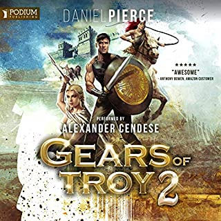 Gears of Troy 2                   By:                                                                                                                                 Daniel Pierce                               Narrated by:                                                                                                                                 Alexander Cendese                      Length: 5 hrs and 17 mins     Not rated yet     Overall 0.0