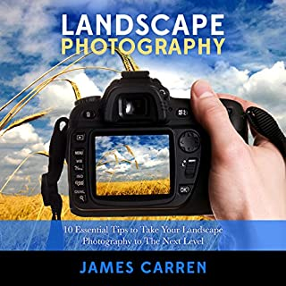 Photography: Landscape Photography audiobook cover art