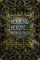 Image of Heroes & Heroines Myths &. Brand catalog list of Flame Tree Collections.