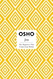 Joy: The Happiness That Comes from Within (Osho Insights for a New Way of Living) (English Edition)