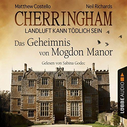 Das Geheimnis von Mogdon Manor (Cherringham - Landluft kann tödlich sein 2) cover art