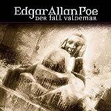 Edgar Allan Poe: Der Fall Valdemar
