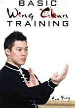 Basic Wing Chun Training: Wing Chun Street Fight Training and Techniques: 4