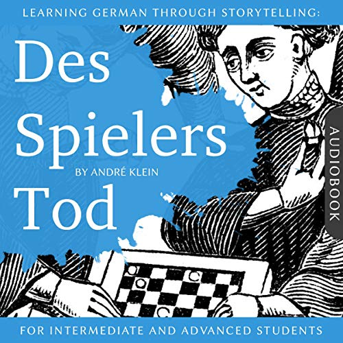 Learning German Through Storytelling: Des Spielers Tod Titelbild