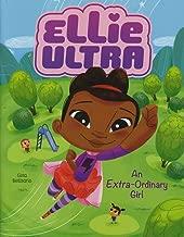 An Extra-Ordinary Girl (Ellie Ultra)