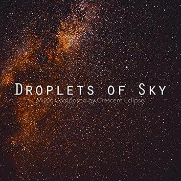 Droplets of Sky