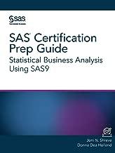 SAS® Certification Prep Guide: Statistical Business Analysis Using SAS®9