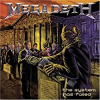 The System Has Failed by Megadeth (2004-09-14)