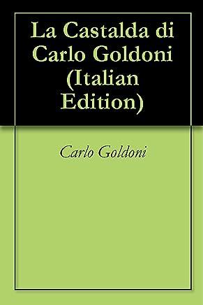 La Castalda di Carlo Goldoni