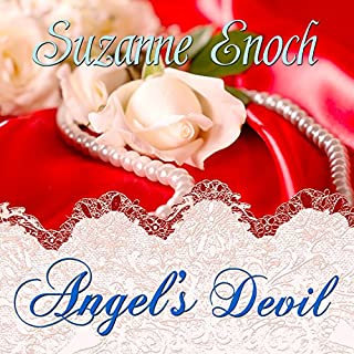 Angel's Devil                   By:                                                                                                                                 Suzanne Enoch                               Narrated by:                                                                                                                                 Beverley A. Crick                      Length: 5 hrs and 50 mins     30 ratings     Overall 4.1