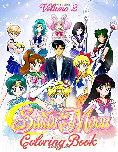 Sailor Moon Coloring Book: 50+ Coloring Pages for Kids Girls Ages 2-8 Funny Coloring Books - Vol 2