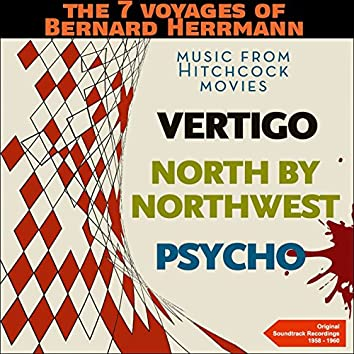 The 7 Voyages of Bernard Herrmann - Music from Hitchcock Movies (Original Soundtrack Recordings - 1958 - 1960)