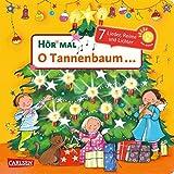 Hör mal (Soundbuch): O Tannenbaum ...: 7 Lieder, Reime, Geschichten und Lichter - Mein liebstes Weihnachtsbuch mit Musik ab 0 Monaten