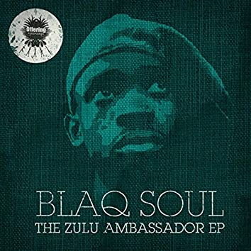 The Zulu Ambassador - EP