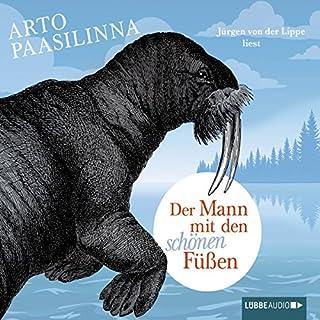 Der Mann mit den schönen Füßen                   Autor:                                                                                                                                 Arto Paasilinna                               Sprecher:                                                                                                                                 Jürgen von der Lippe                      Spieldauer: 4 Std. und 58 Min.     88 Bewertungen     Gesamt 4,3