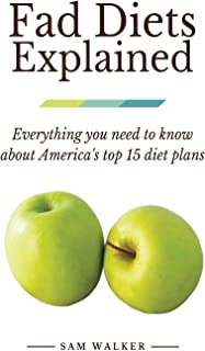 Fad Diets Explained: Everything you need to know about America's top 15 diet plans