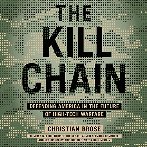 The Kill Chain Audiobook By Christian Brose cover art