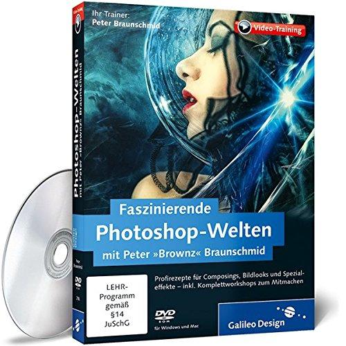 Faszinierende Photoshop-Welten mit Peter »Brownz« Braunschmid
