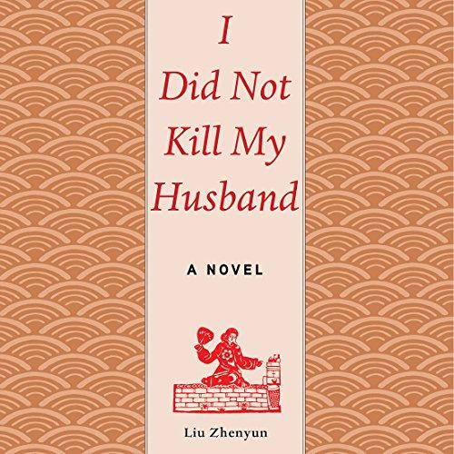 I Did Not Kill My Husband cover art