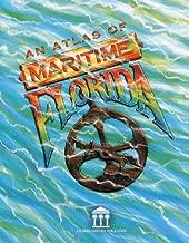 An Atlas of Maritime Florida (Florida Heritage)